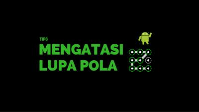 Tutorial Membuka Android Terkunci Pola Tanpa Reset Data 1