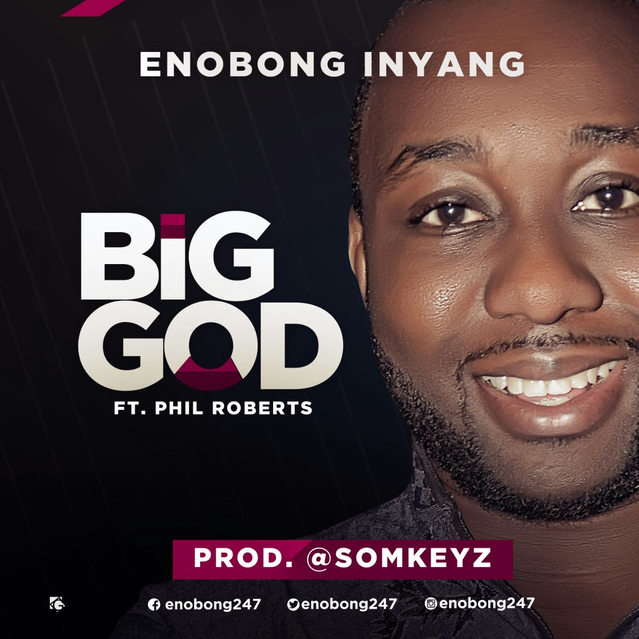 MUSIC DOWNLOAD: Enobong Inyang - Big God [Chukwu Ebuka] Ft