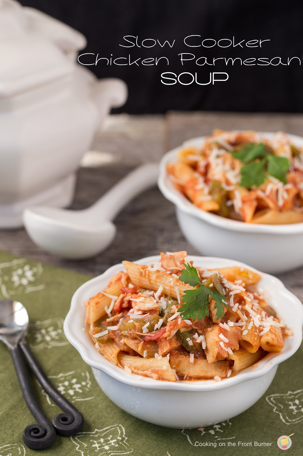 Warm up with this slow cooker Chicken Parmesan soup by Cooking on the Front Burner