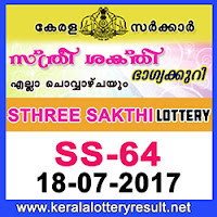 kl result yesterday,lottery results, lotteries results, kerala lottery, keralalotteryresult, kerala lottery result,   kerala lottery result live, kerala lottery results, kerala lottery today, kerala lottery result today, today kerala   lottery result, kerala lottery result 18-7-2017 sthree-sakthi lottery ss 64, sthree sakthi lottery, sthree sakthi   lottery today result, sthree sakthi lottery result yesterday, sthreesakthi lottery ss64, sthree sakthi lottery   18.7.2017