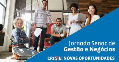 JORNADA SENAC DE GESTÃO E NEGÓCIOS