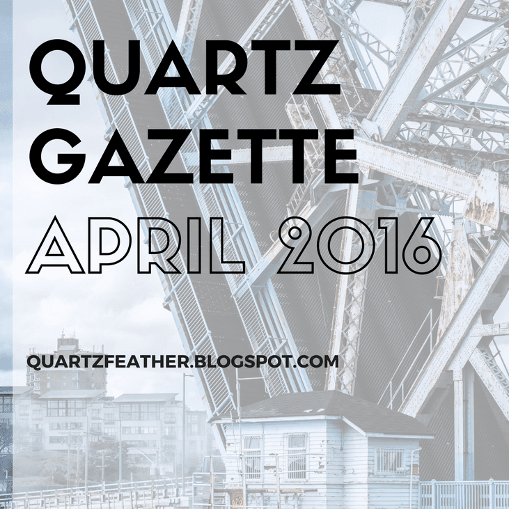 Quartz Gazette April 2016
