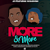 AY Ft. Nyashinski - More & More (Download New Audio)