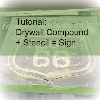 Drywall Compoung + Stencil = Sign