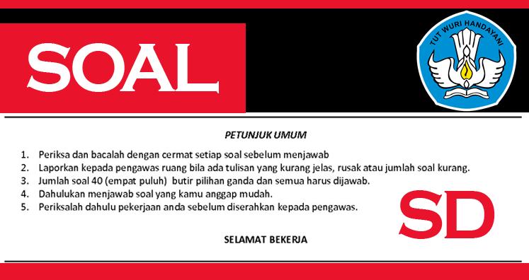 Contoh Soal Ulangan Bahasa Jawa kls 1 SD dan Kunci Jawaban