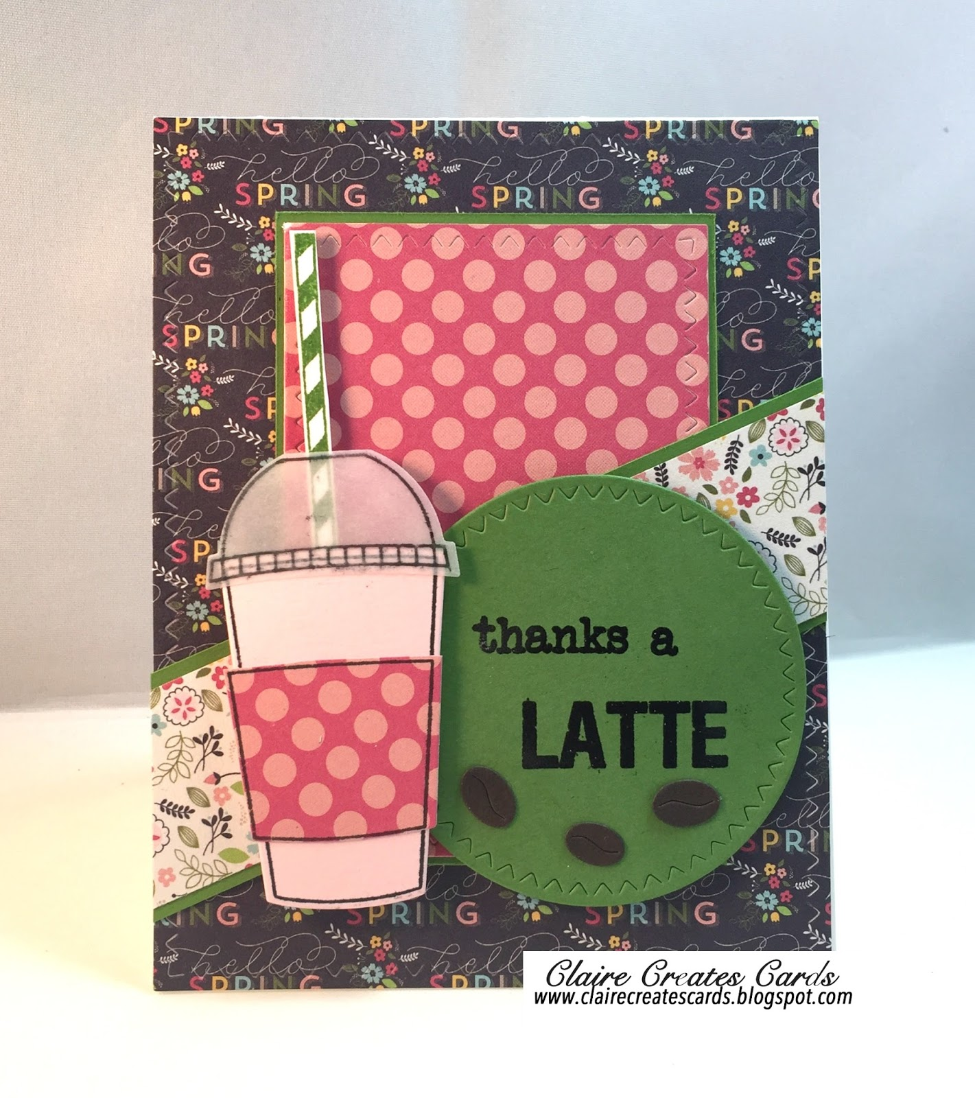 Claire Creates Cards: Thanks A Latte-Spring Coffee Lovers