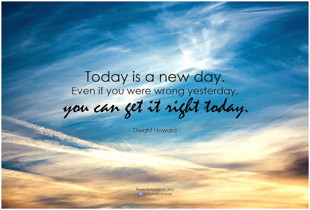 75 Positive Quotes Today Is A New Day Good Quotes