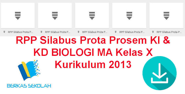 RPP Silabus Prota Prosem KI & KD BIOLOGI MA Kelas X Kurikulum 2013