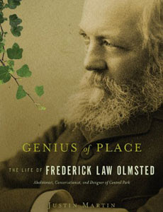 Frederick Law Olmsted:Abolitionist, Conservationist, Activist
