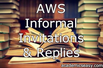 AWS: Informal Invitations & Replies
