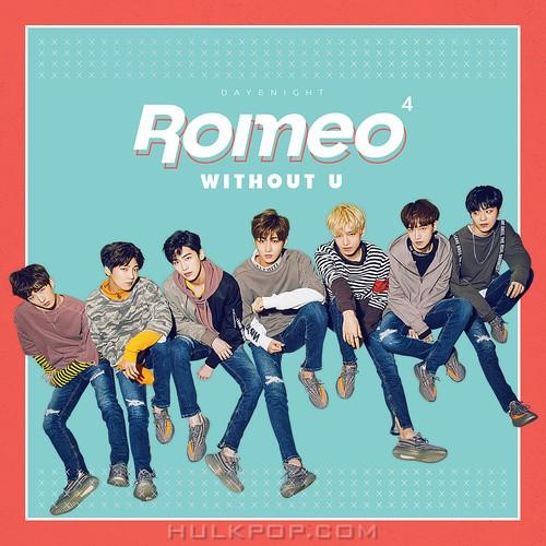 ROMEO – ROMEO 4th Mini `WITHOUT U` – EP (FLAC)