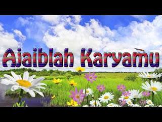 Chord Lagu Rohani : AJAIBLAH KARYA MU - Ir. Niko N & Ir. Djohan H