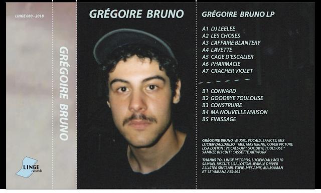 K7 GRÉGOIRE BRUNO LP - 5€ - 07/18