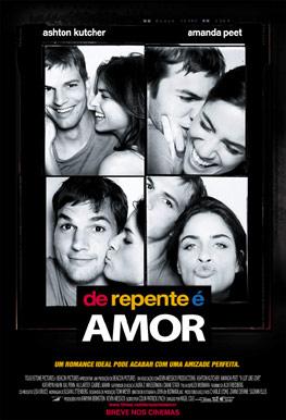 De Repente  é Amor com Ashton Kutcher e Amanda Peet: eu vi