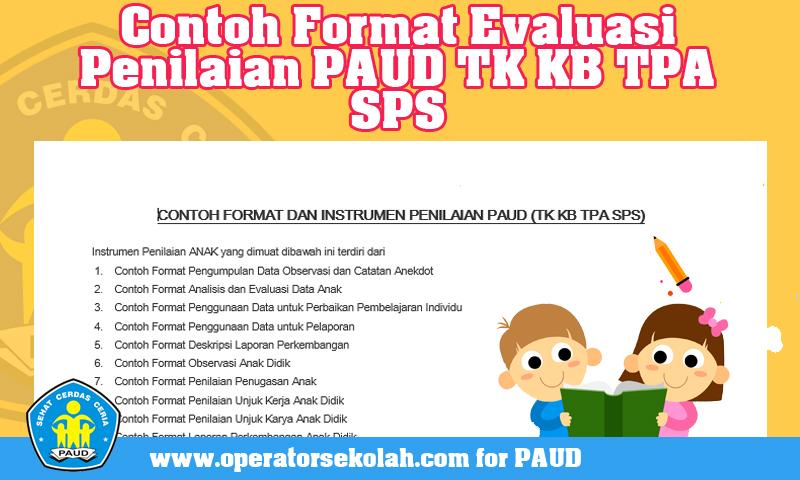 Contoh Format Evaluasi Penilaian PAUD TK KB TPA SPS