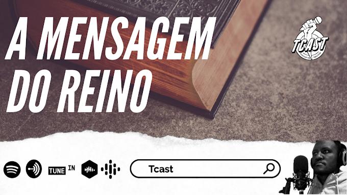 A MENSAGEM DO REINO #008