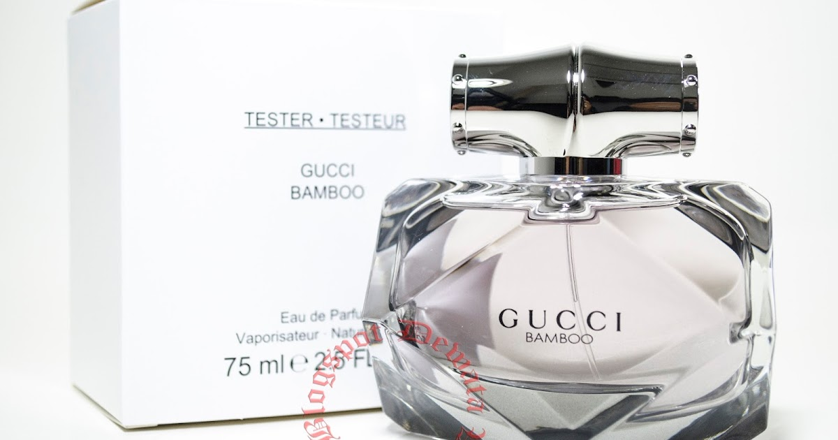 Wangianperfume Cosmetic Original Terbaik Gucci Bamboo Tester Perfume