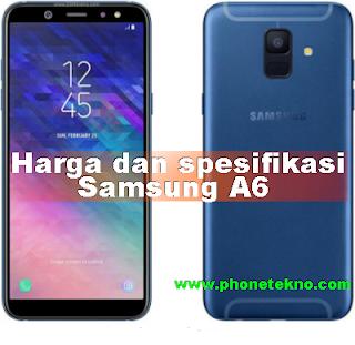 Harga dan Spesifikasi Samsung A6