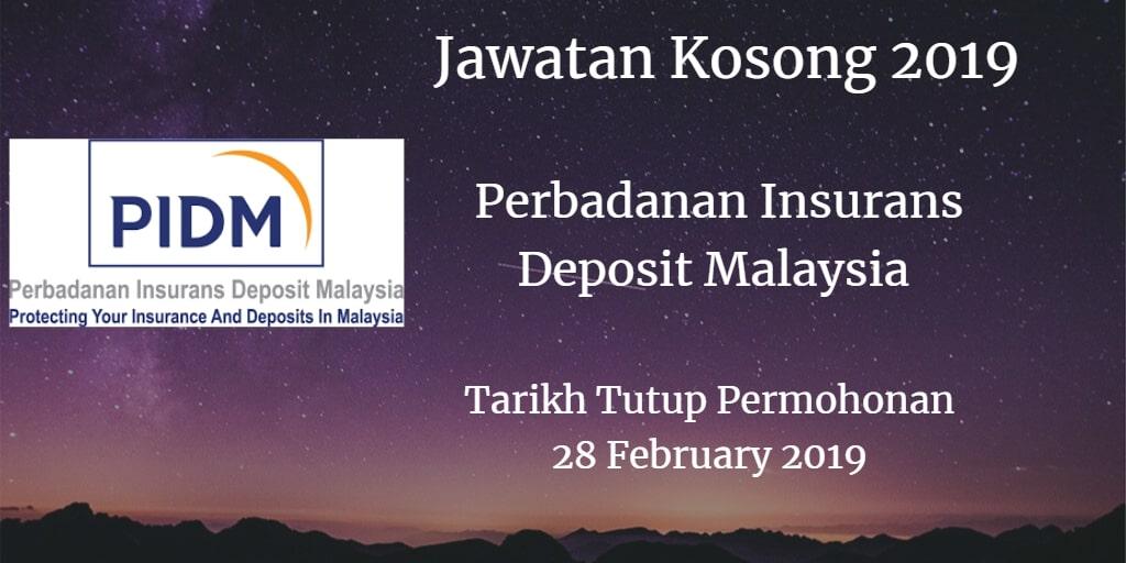 Jawatan Kosong PIDM 28 February 2019