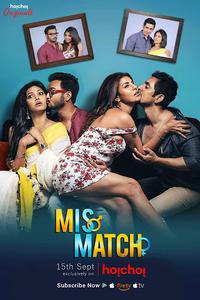 Download [18+] Mismatch (2018) Season 1 {All Episodes} 480p & 720p FULL HD