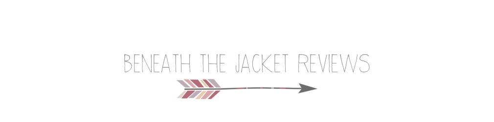 Beneath the Jacket Reviews