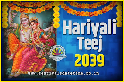 2039 Hariyali Teej Festival Date and Time, 2039 Hariyali Teej Calendar