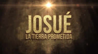 Josué: La tierra prometida