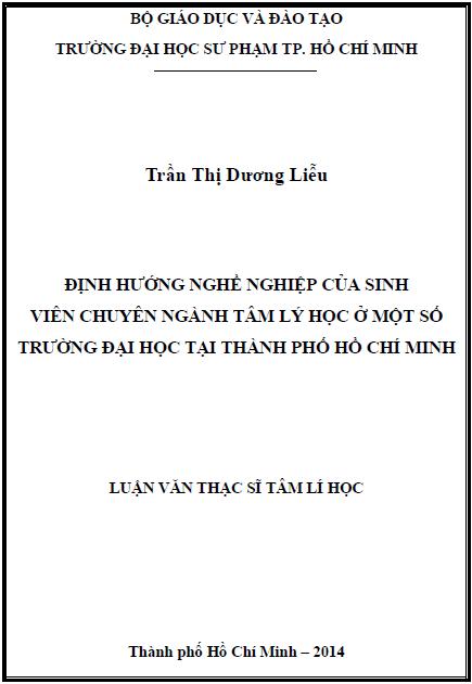 Định hướng nghề nghiệp của sinh viên chuyên ngành Tâm lý học ở một số trường Đại học tại Thành phố Hồ Chí Minh.