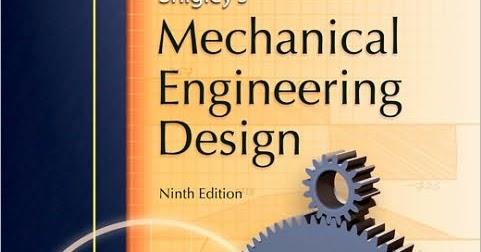 Shigley's Mechanical Engineering Design 9th Edition PDF ...