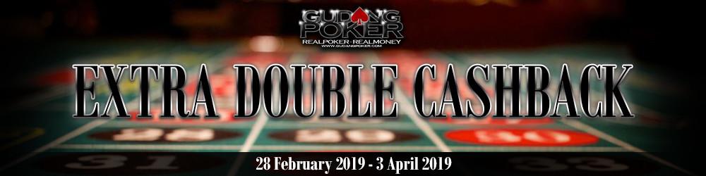 Event GudangPoker (EXTRA DOUBLE CASHBACK MINGGUAN) 2019