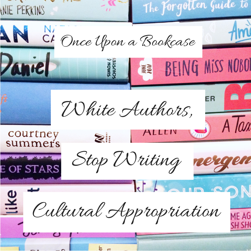 White Authors, Stop Writing Cultural Appropriation