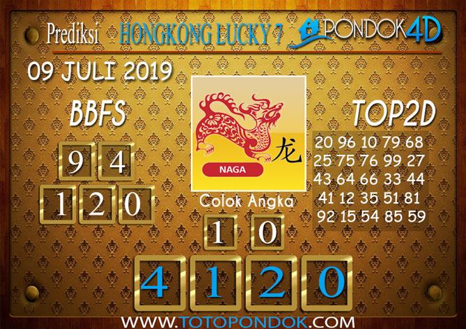 Prediksi Togel HONGKONG LUCKY 7 PONDOK4D 09 JULI 2019