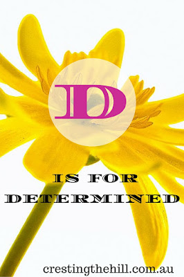 Positive Personality Traits - D is for Determined