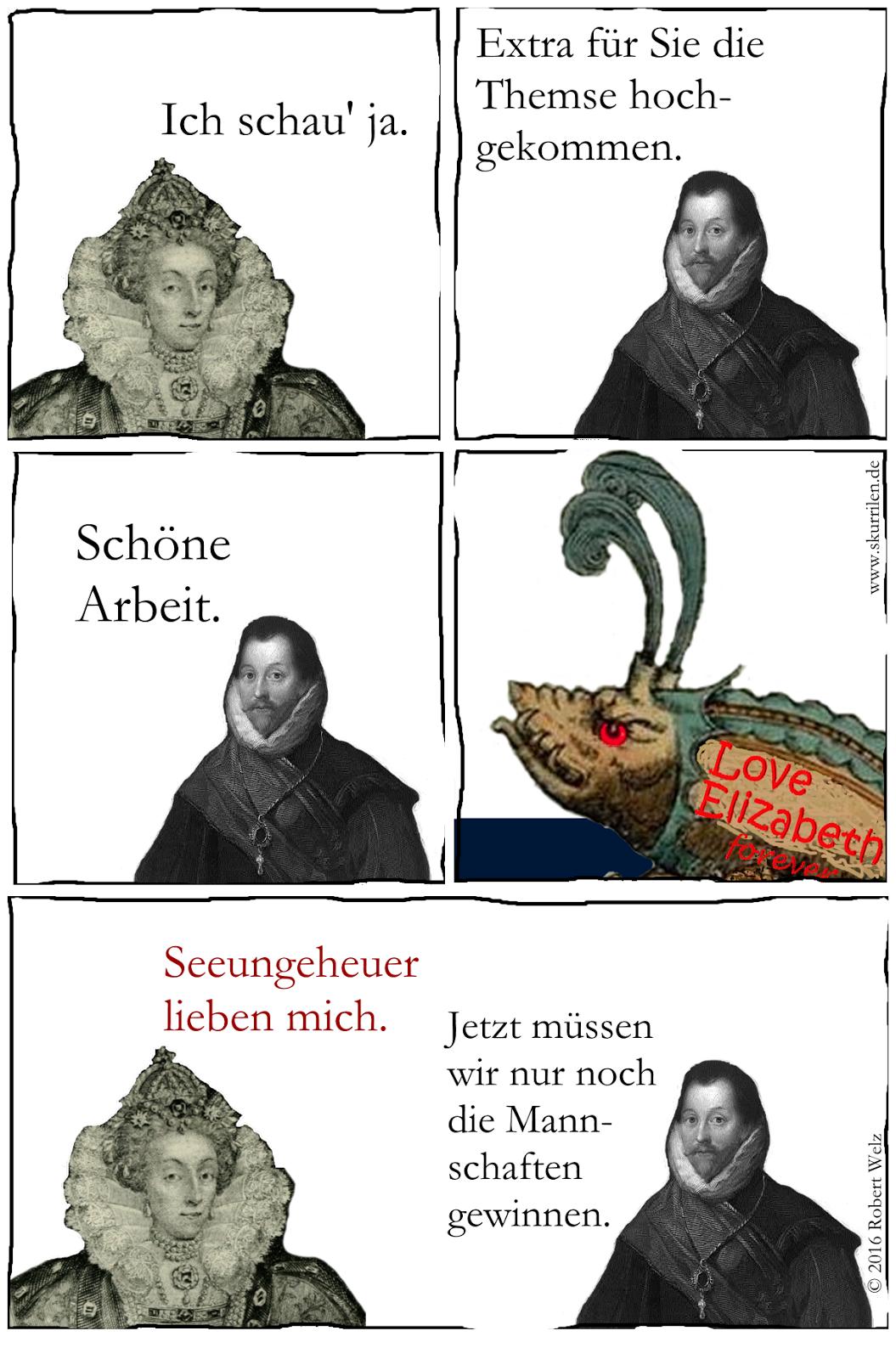 Autsch! Fantasy Comedy skurril. Seeungeheuer zeigt besondere Zuneigung für Königin Elisabeth I. von England.