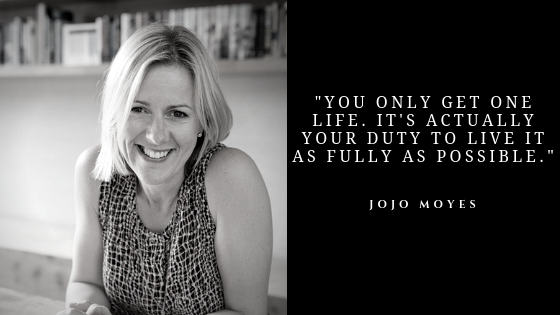 Jojo Moyes Quotes | Best Inspirational Quotes of Jojo Moyes