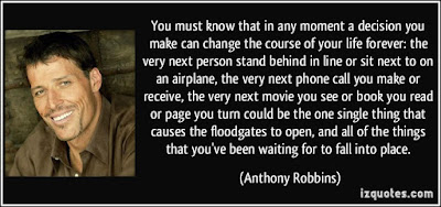 Famous Quotes About Life Changes: you must know that in any moment a decision you make can changes