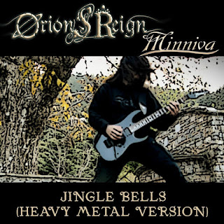 "Orion's Reign feat Minniva - ""Jingle Bells"" (Heavy Metal Version)"