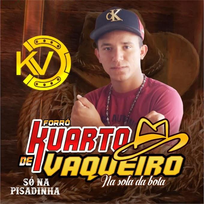 FORRO KUARTO DE VAQUEIRO - SO NA PISADINHA - CD 2020