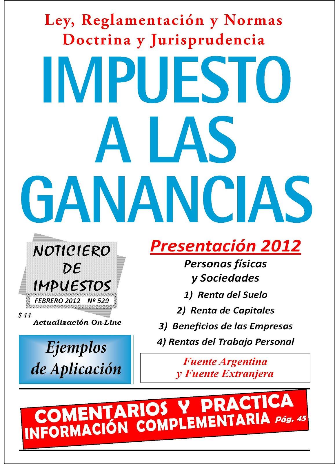 Noticiero De Impuestos 529 Impuesto A Las Ganancias 2012