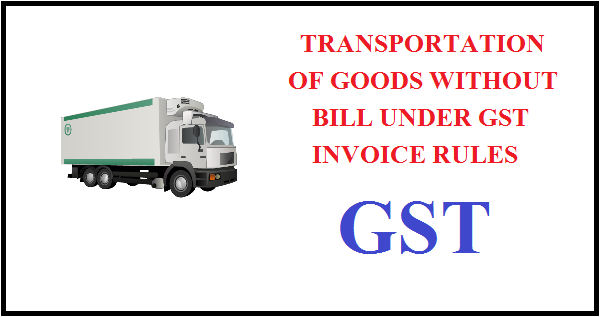 Open Invoices Gsttransportation Of Goods Without Issue Of Invoice  Simple Tax  Proforma Invoice Template Xls Pdf with Invoice Templates Microsoft Word  Serially Numbered Not Exceeding Sixteen Characters In One Or Multiple  Series In Lieu Of Invoice At The Time Of Removal Of Goods For  Transportation  Walmart Return Policy With Receipt Pdf