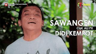 Lirik Lagu Didi Kempot - Sawangen