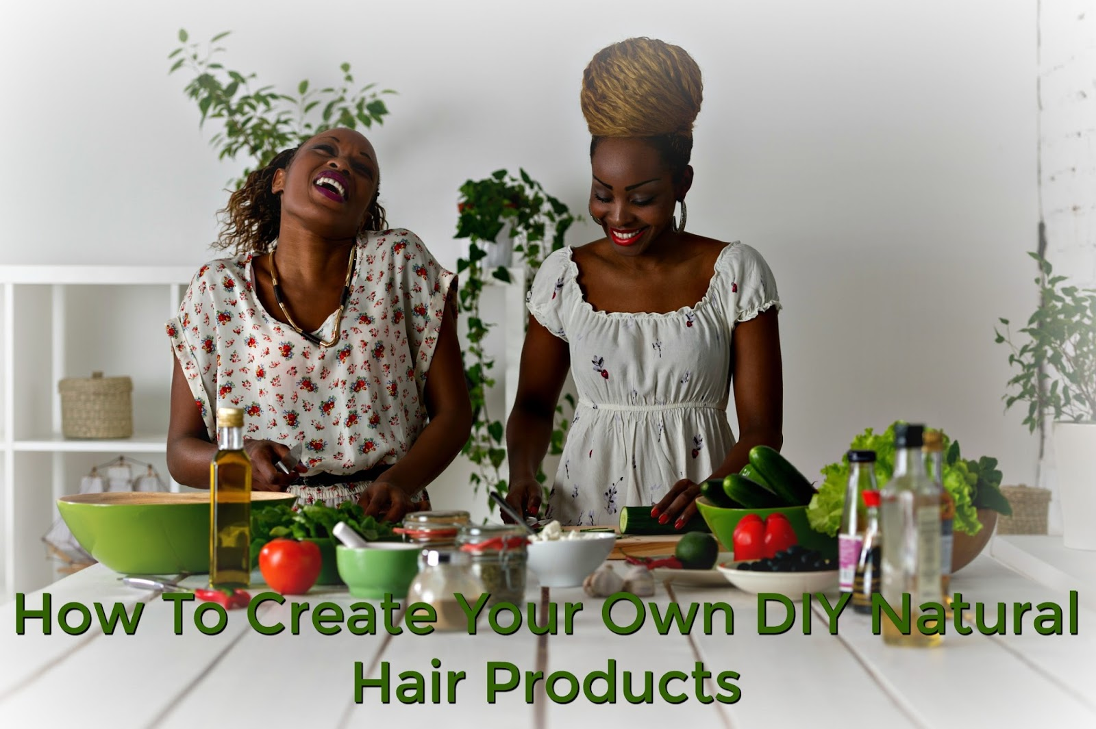 How To Create Your Own DIY Natural Hair Products