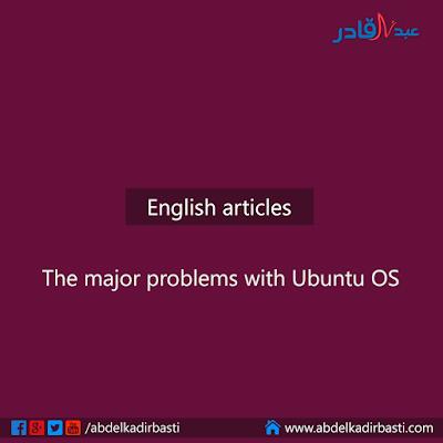 The major problems with Ubuntu OS