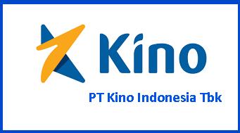 Lowongan Kerja Via Email Bulan ini Terbaru PT Kino Indonesia Tbk