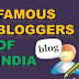 Top 10 Famous and Best Bloggers In India - [Updated List 2018]