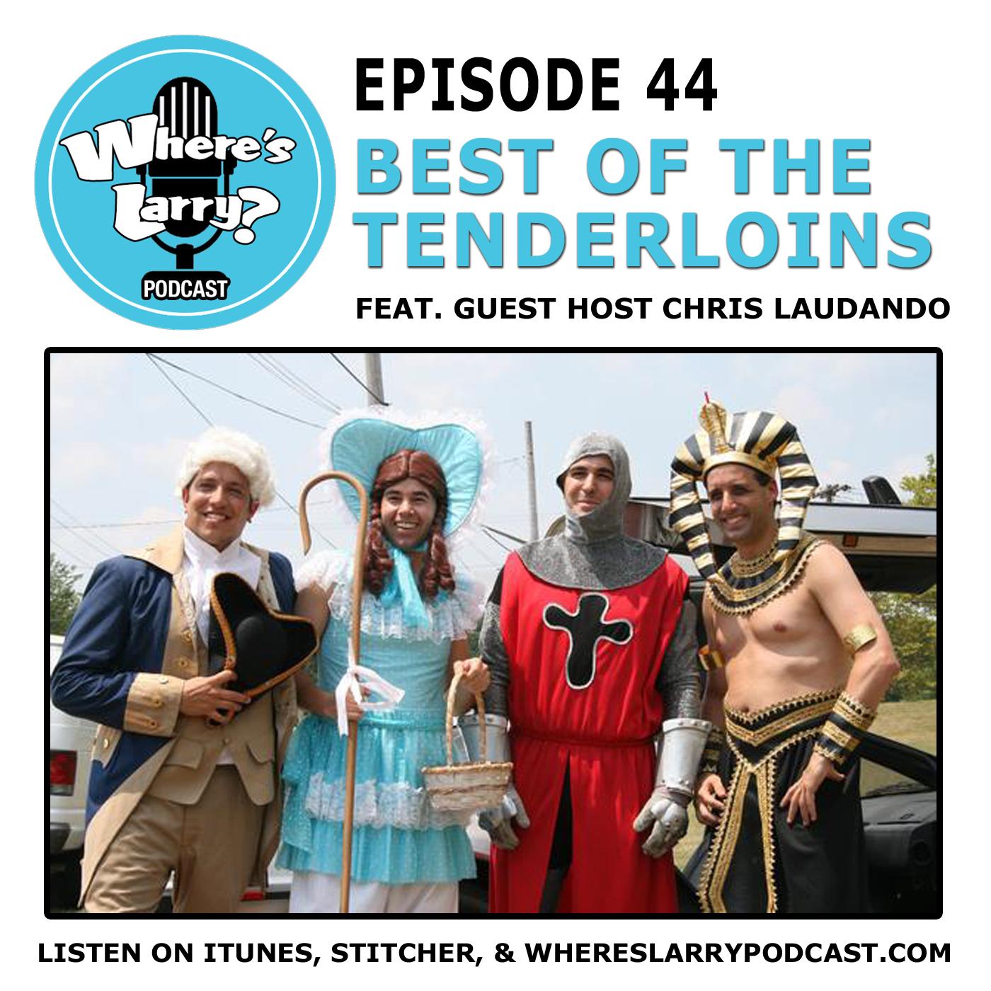 Wheres larry episode 44 best of the tenderloins episode 44 best of the tenderloins m4hsunfo