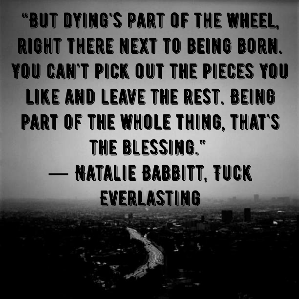 Quotes From Tuck Everlasting Book With Page Numbers: Lucciola: Quote Of The Day