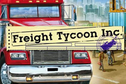 How to Download and Install Game Freight Tycoon for Computer PC or Laptop