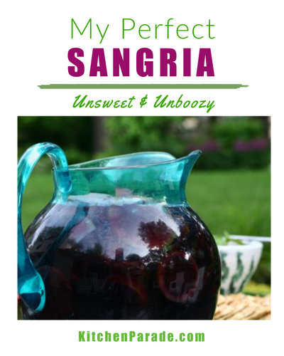 My Perfect Sangria ♥ KitchenParade.com, how to make sangria from scratch, 'dry' and not sweet, 'fruity' and not boozy.