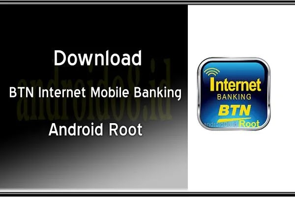 Download BTN Internet Mobile Banking Root APK